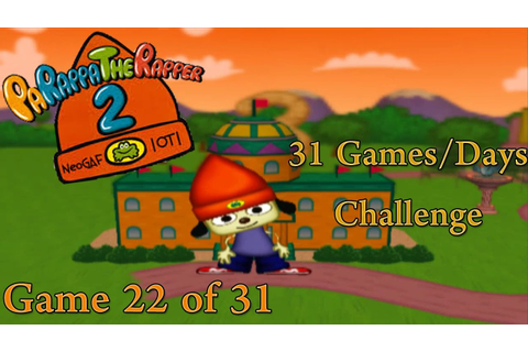 31 G/D Challenge - 22nd Game [Parappa The Rapper 2] - YouTube
