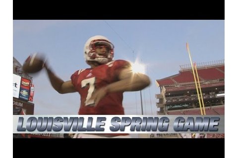 2015 Louisville Football Spring Game Highlights - YouTube