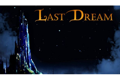 Last Dream Free Download (v1.0.1) « IGGGAMES