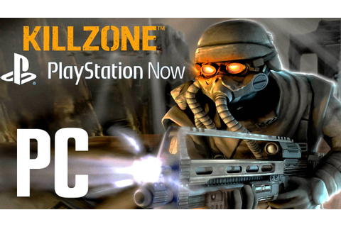 Killzone PC Gameplay Full HD [PlayStation Now] - YouTube