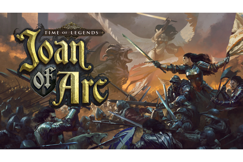 Time of Legends: Joan of Arc by Mythic Games, Inc ...