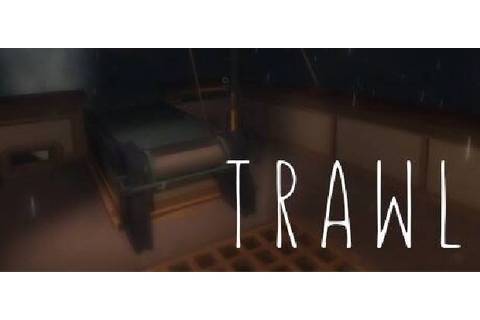 Trawl Free Download (Update 09/05/2016) « IGGGAMES
