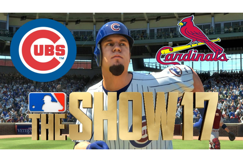 MLB The Show 17 - Full Game Series - Cardinals vs Cubs ...