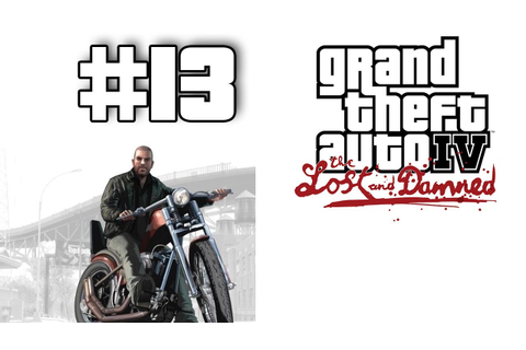 Grand Theft Auto 4: The Lost and Damned DLC Walkthrough ...