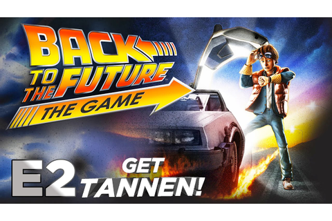 Back to the Future: The Game - Part 1 [Episode 2: Get ...