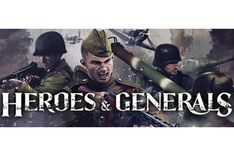 Heroes and Generals - Online FPS Games