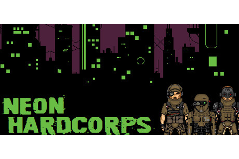 Neon Hardcorps on Steam