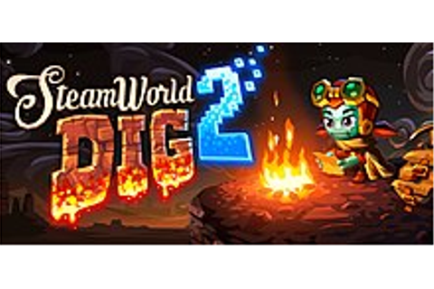 SteamWorld Dig 2 - Wikipedia
