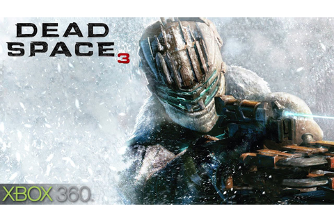 Dead Space 3 Gameplay (XBOX 360 HD) - YouTube