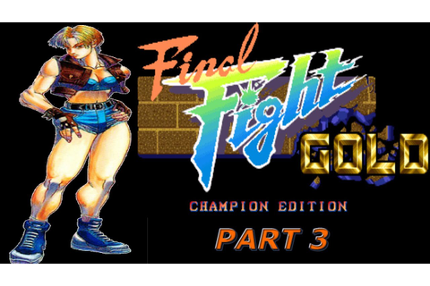 OpenBOR | Final Fight Gold Champion Edition | LUCIA ...