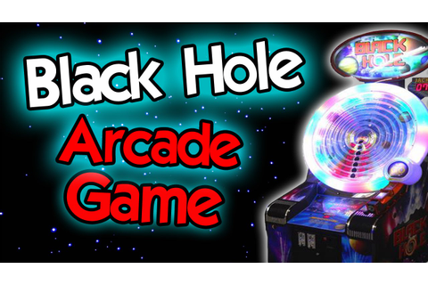 Black Hole - Arcade Game - YouTube